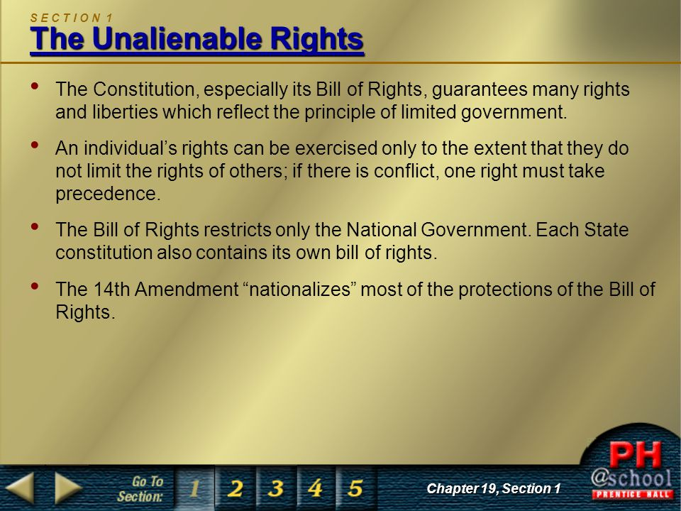 S E C T I O N 1 The Unalienable Rights