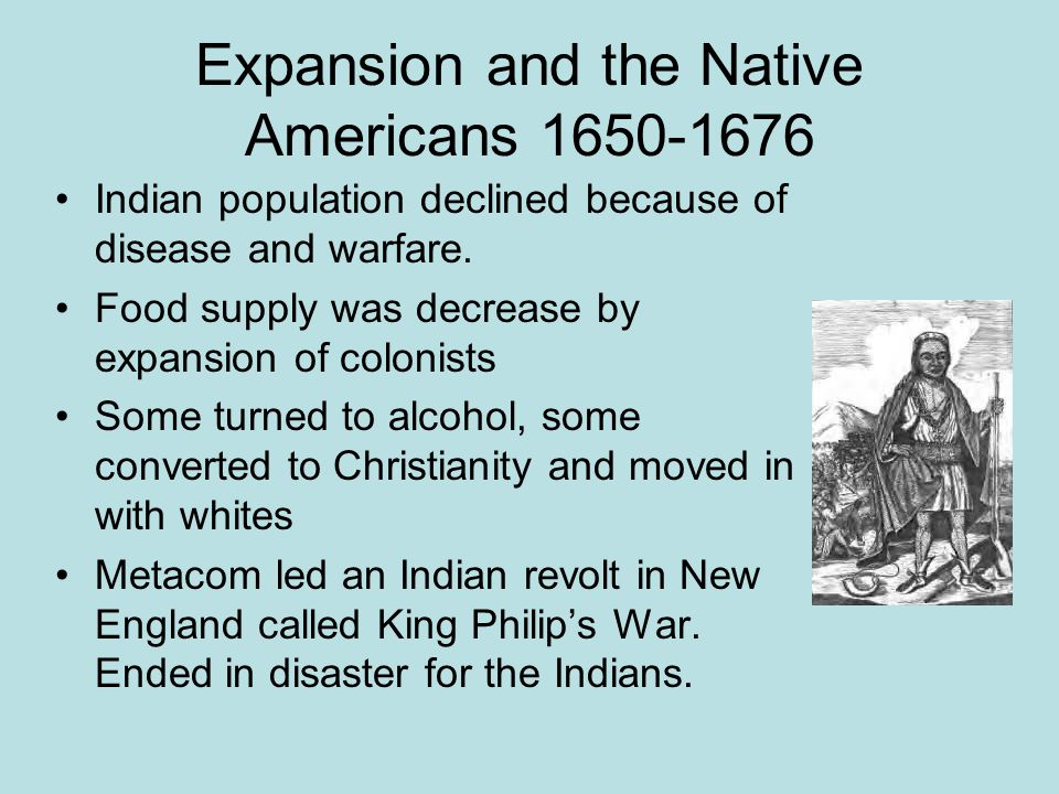 Expansion and the Native Americans 1650-1676