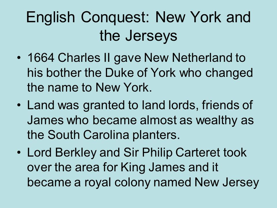 English Conquest: New York and the Jerseys