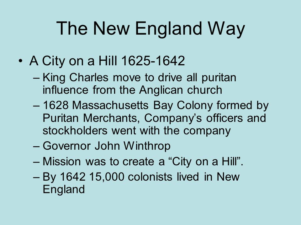 The New England Way A City on a Hill 1625-1642