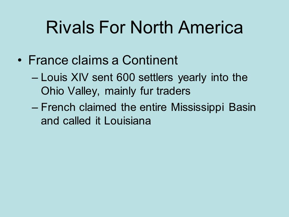 Rivals For North America