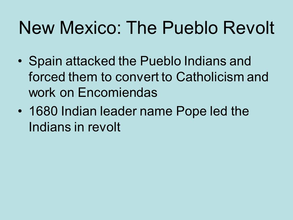 New Mexico: The Pueblo Revolt
