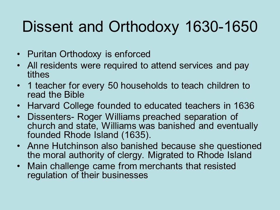 Dissent and Orthodoxy 1630-1650