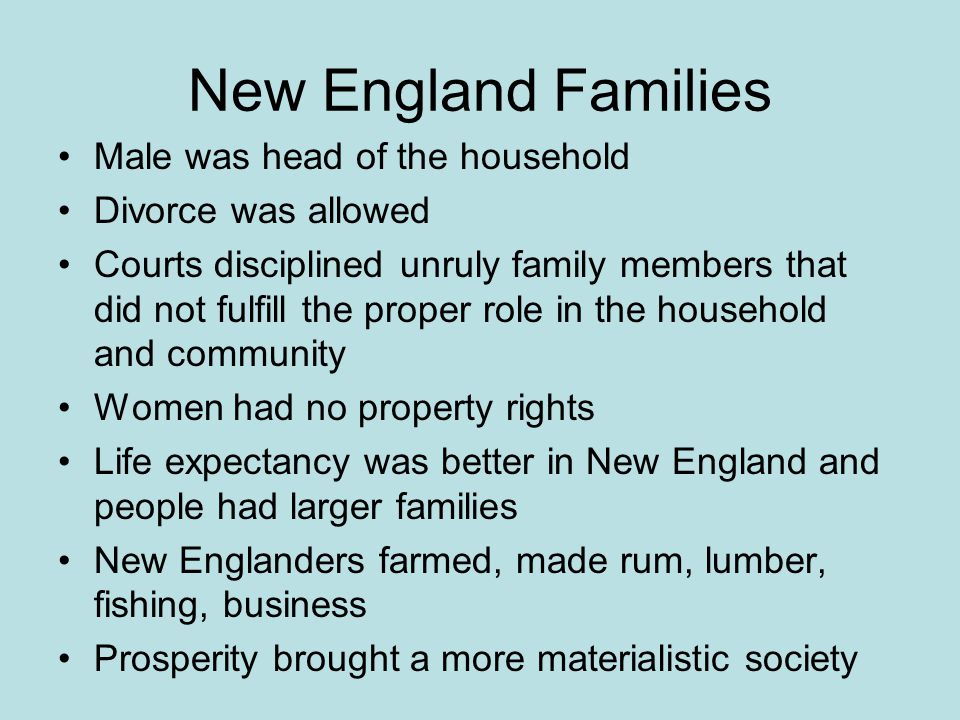 New England Families Male was head of the household