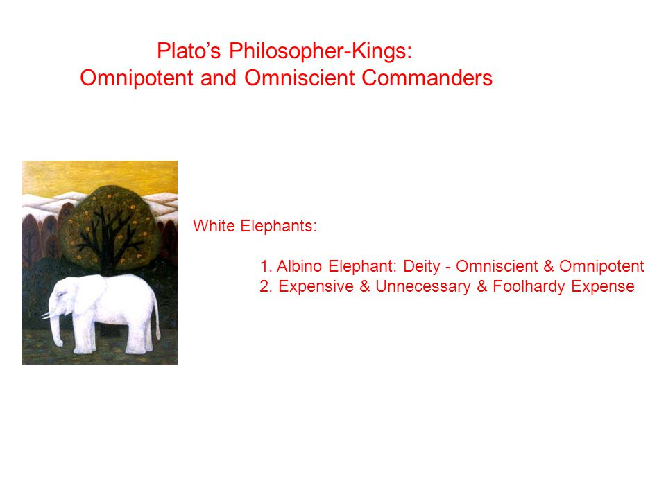 Plato's Philosopher-Kings: Omnipotent and Omniscient Commanders