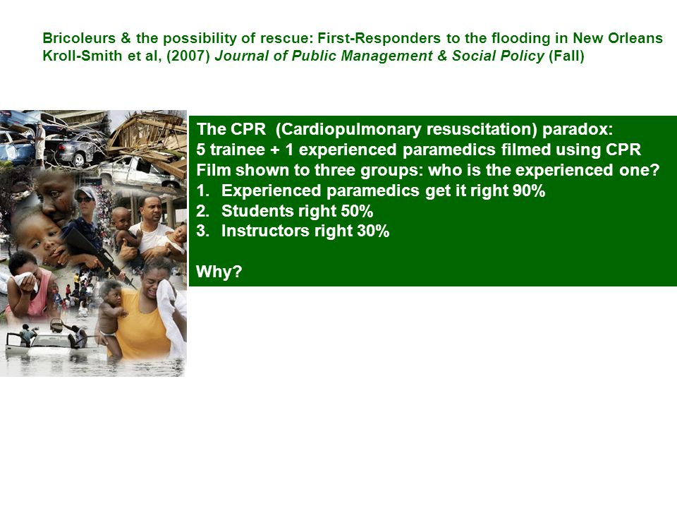 The CPR (Cardiopulmonary resuscitation) paradox:
