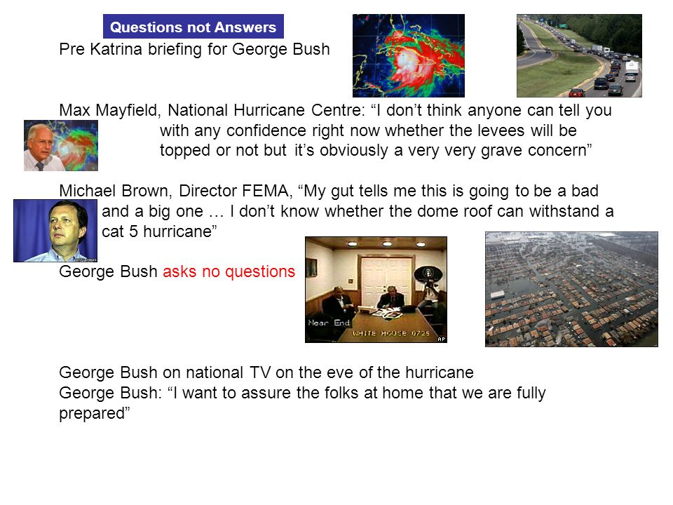 Pre Katrina briefing for George Bush