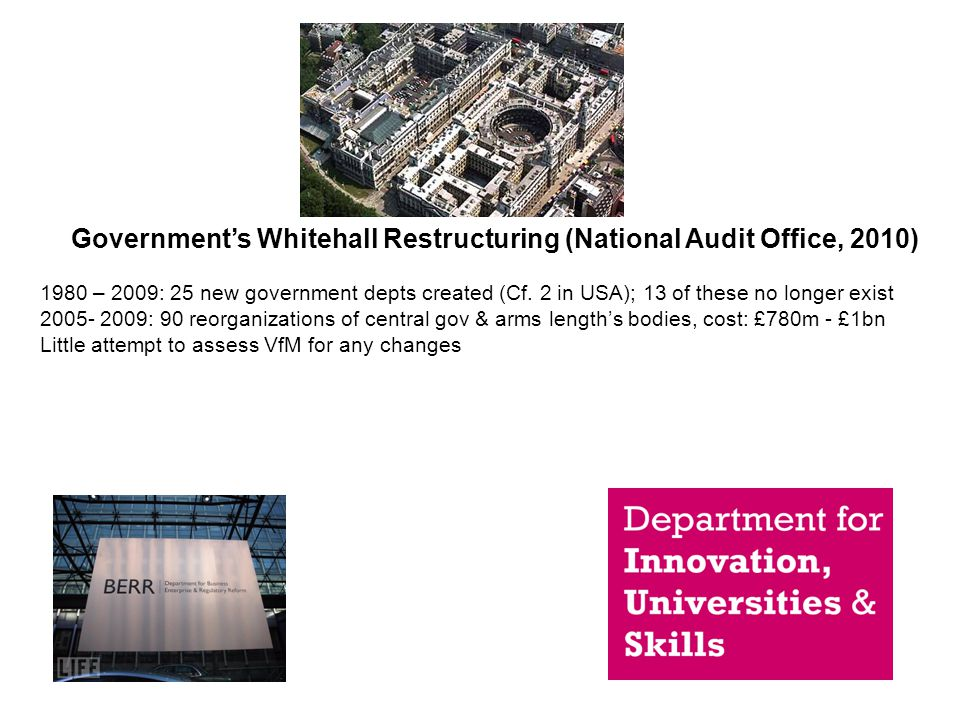 Government's Whitehall Restructuring (National Audit Office, 2010)