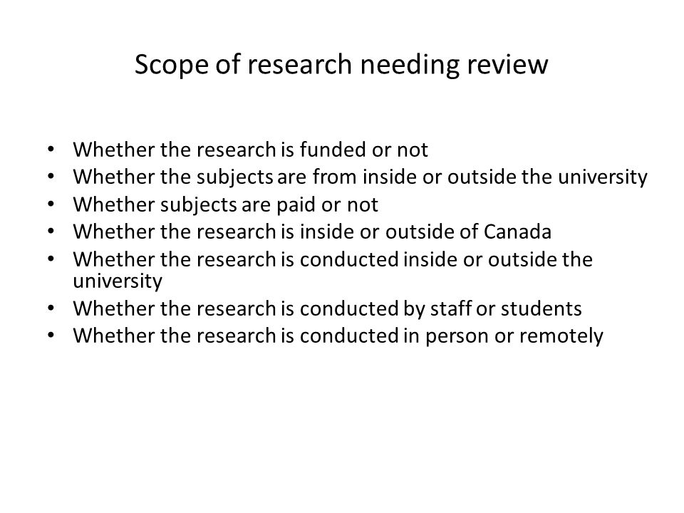 Scope of research needing review