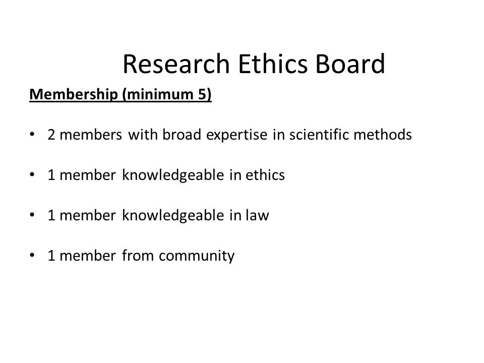 Research Ethics Board Membership (minimum 5)