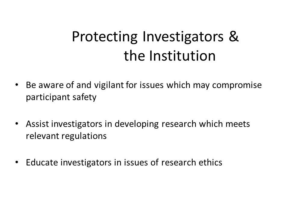 Protecting Investigators & the Institution