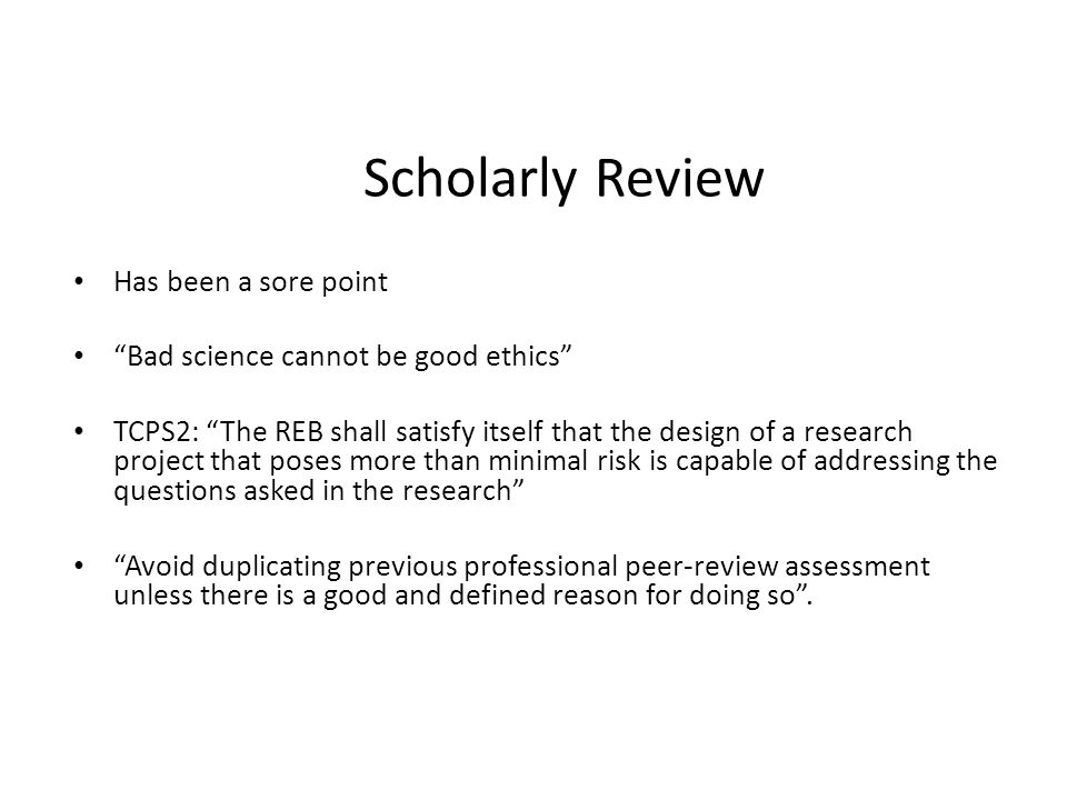 Scholarly Review Has been a sore point