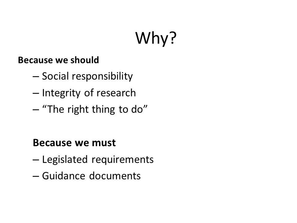 Why Social responsibility Integrity of research