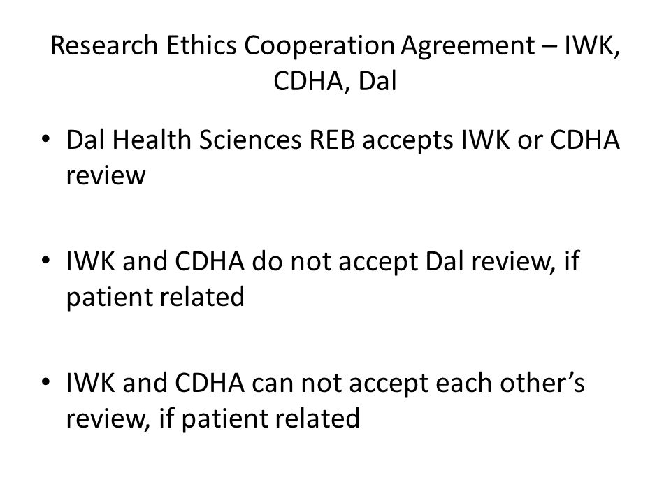 Research Ethics Cooperation Agreement – IWK, CDHA, Dal
