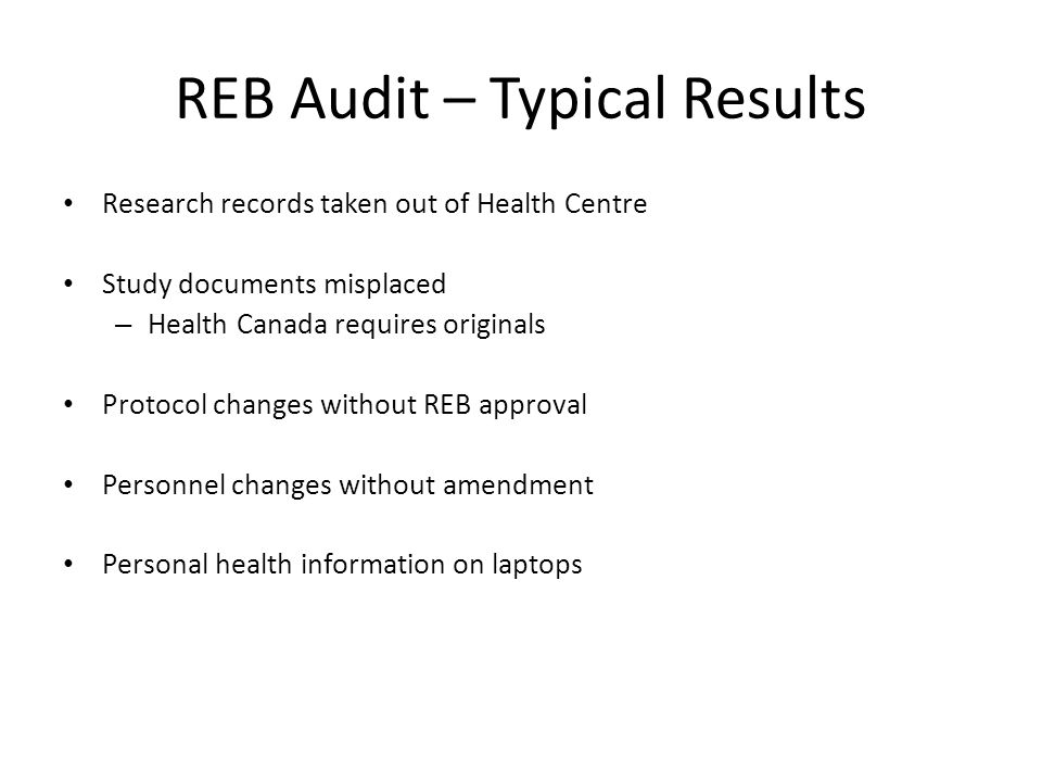 REB Audit – Typical Results