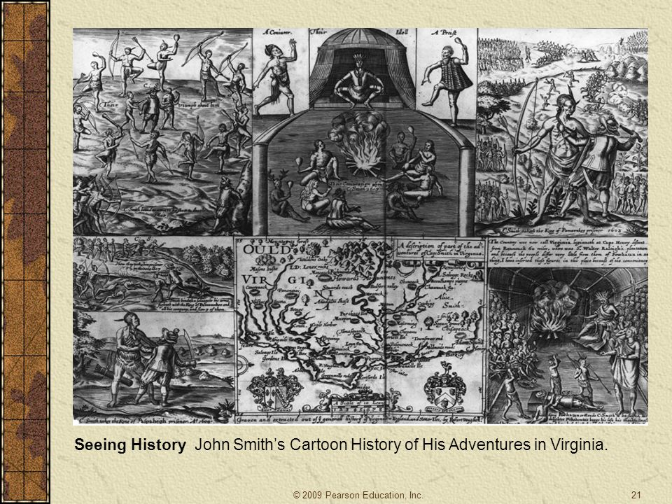 Seeing History John Smith's Cartoon History of His Adventures in Virginia.