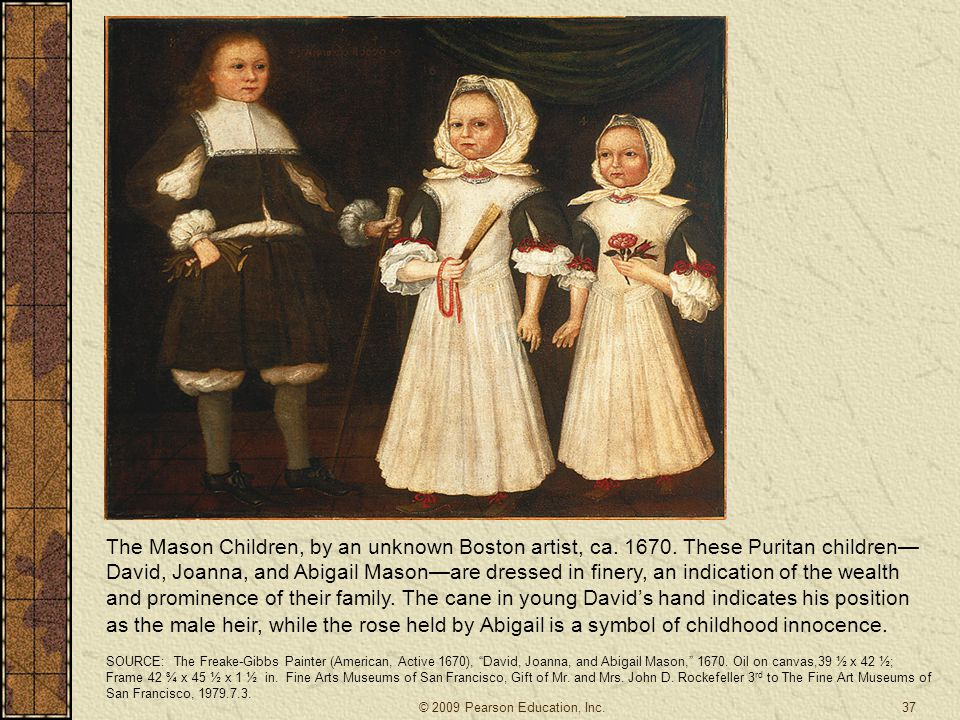 The Mason Children, by an unknown Boston artist, ca. 1670