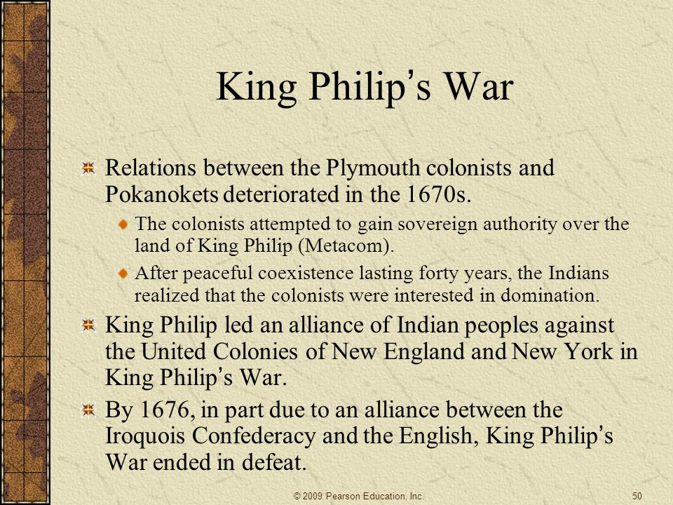 King Philip's War Relations between the Plymouth colonists and Pokanokets deteriorated in the 1670s.
