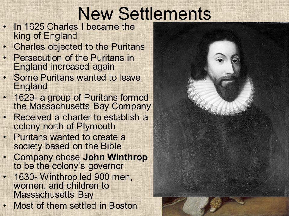 New Settlements In 1625 Charles I became the king of England