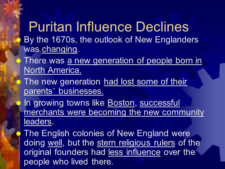 Puritan Influence Declines