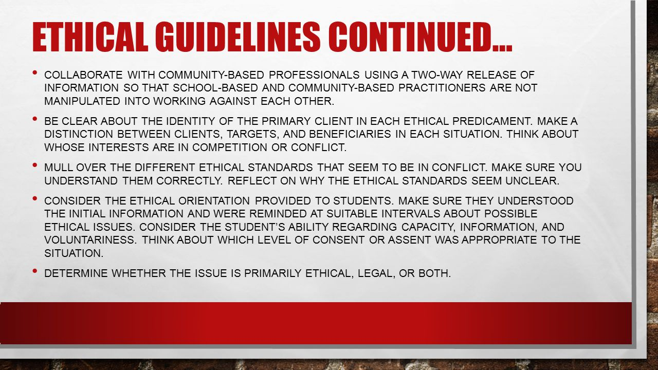 Ethical guidelines continued…