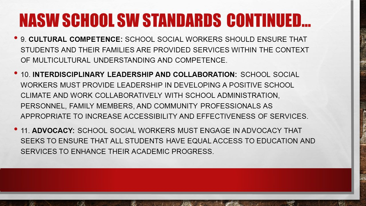Nasw school sw standards continued…