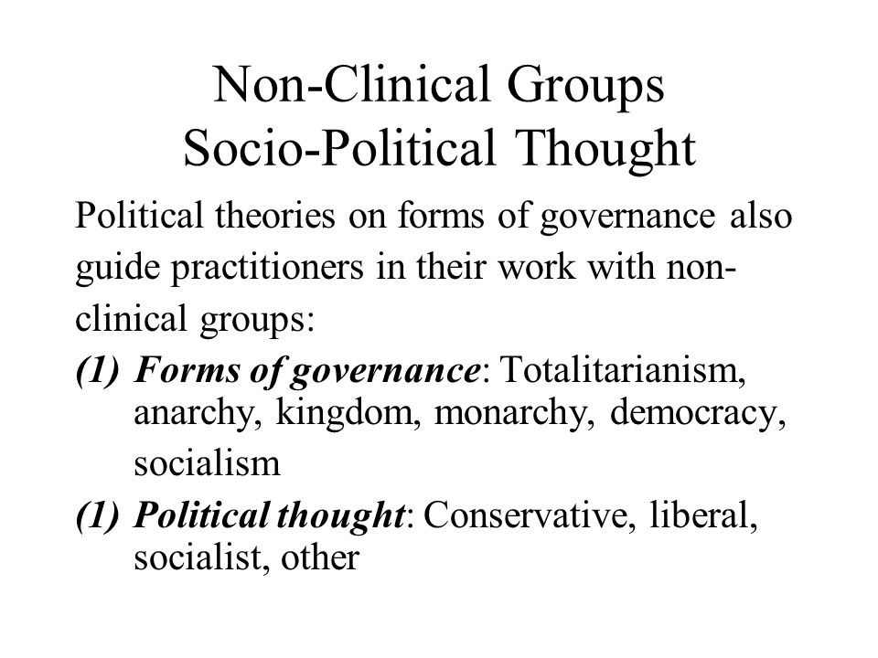 Non-Clinical Groups Socio-Political Thought