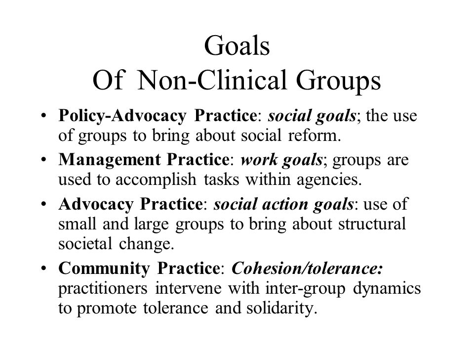 Goals Of Non-Clinical Groups