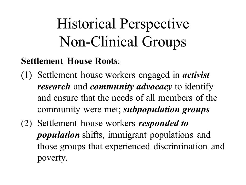 Historical Perspective Non-Clinical Groups
