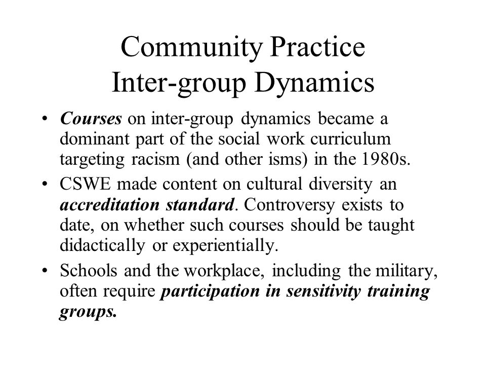 Community Practice Inter-group Dynamics