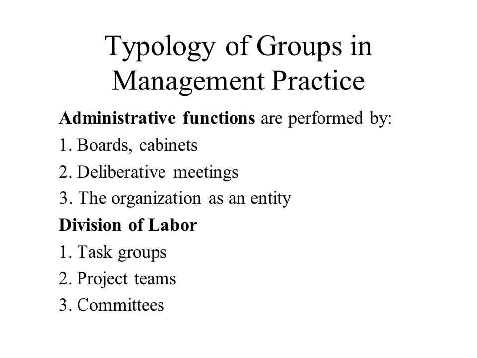 Typology of Groups in Management Practice