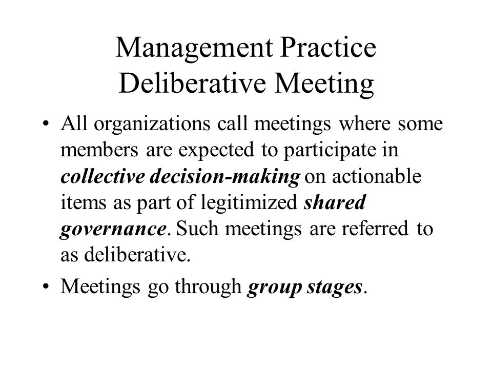 Management Practice Deliberative Meeting
