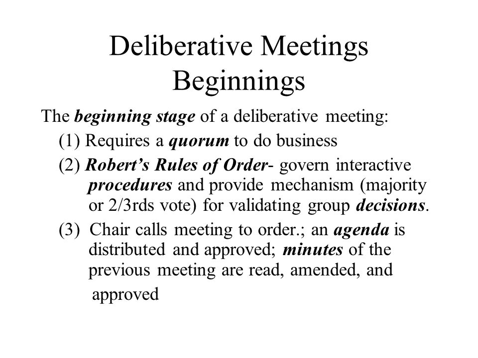 Deliberative Meetings Beginnings