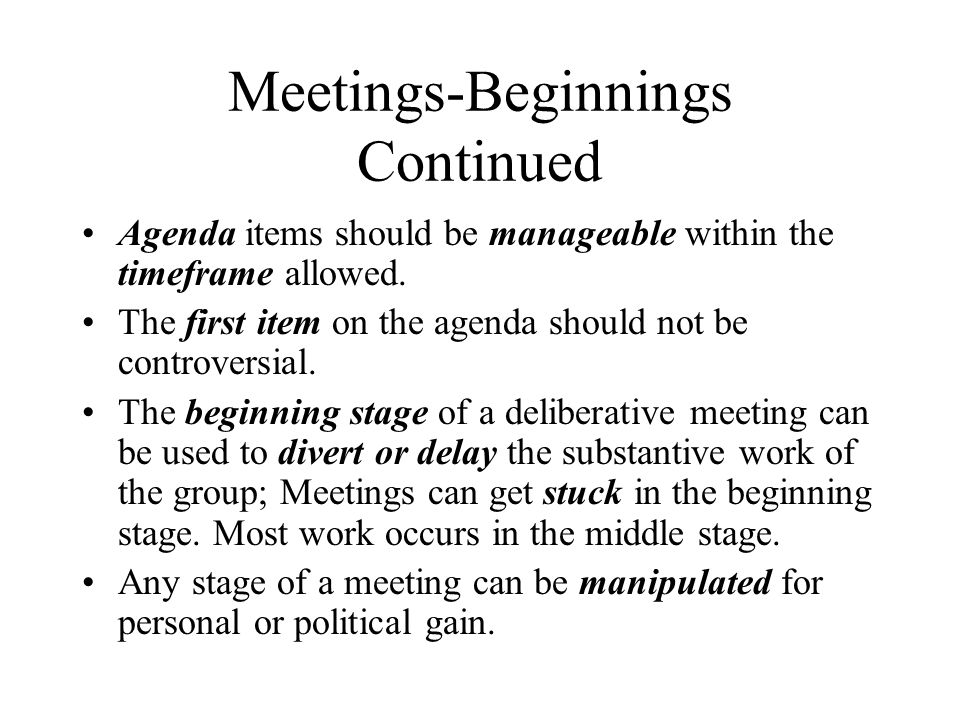Meetings-Beginnings Continued