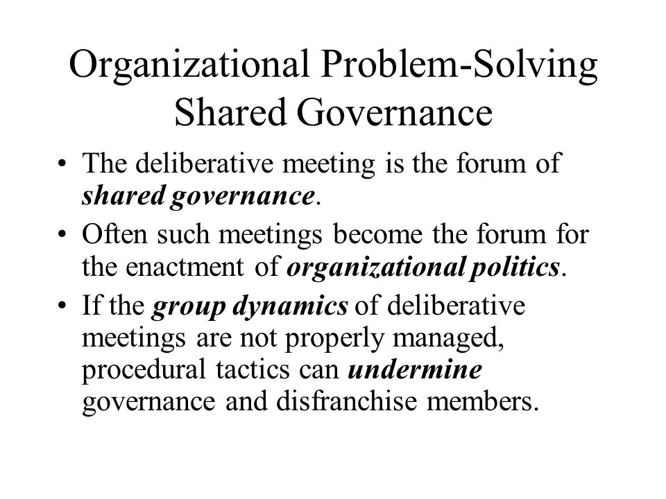 Organizational Problem-Solving Shared Governance