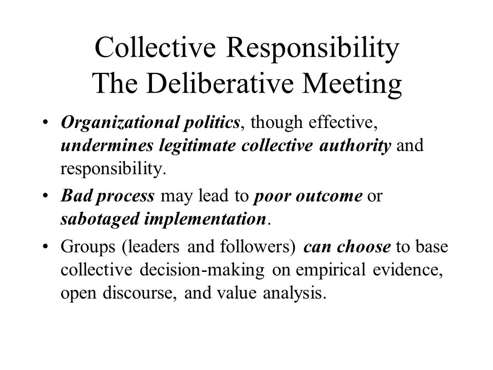 Collective Responsibility The Deliberative Meeting