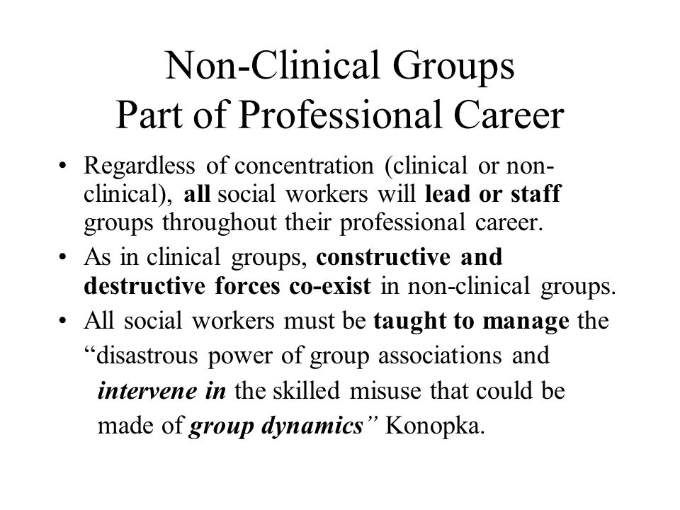 Non-Clinical Groups Part of Professional Career