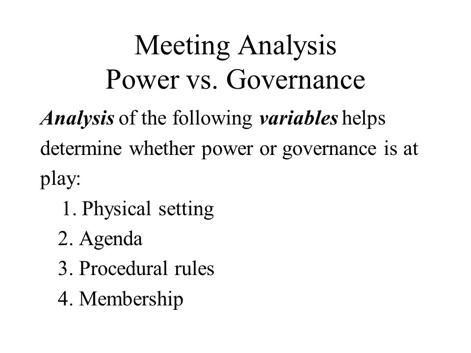 Meeting Analysis Power vs. Governance