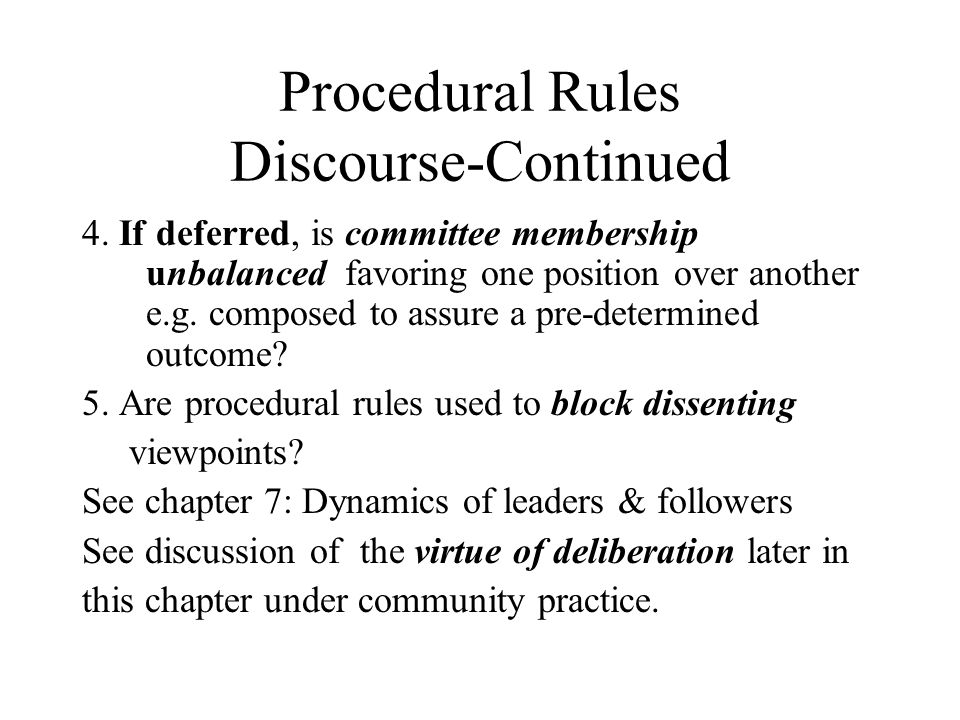 Procedural Rules Discourse-Continued