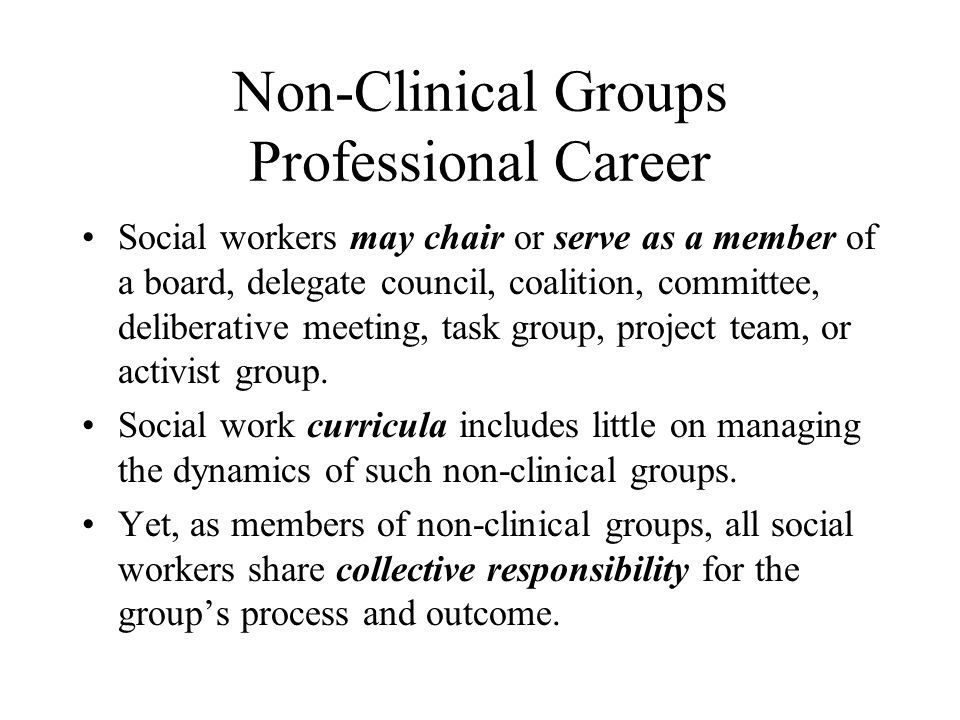 Non-Clinical Groups Professional Career