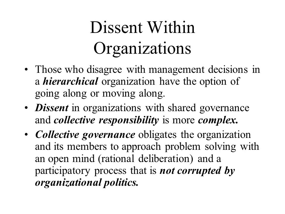 Dissent Within Organizations