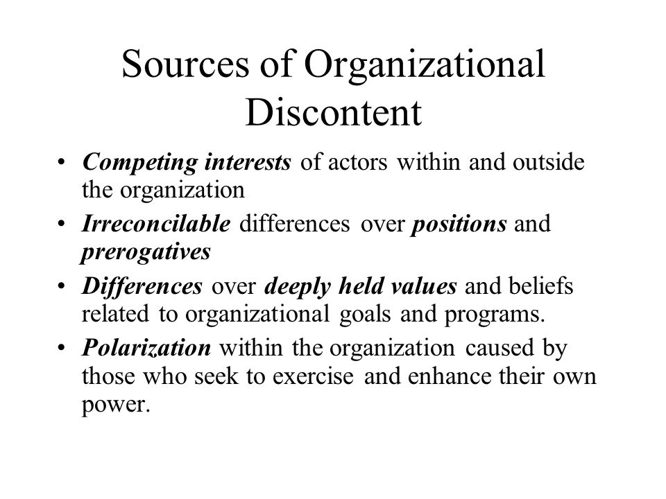 Sources of Organizational Discontent