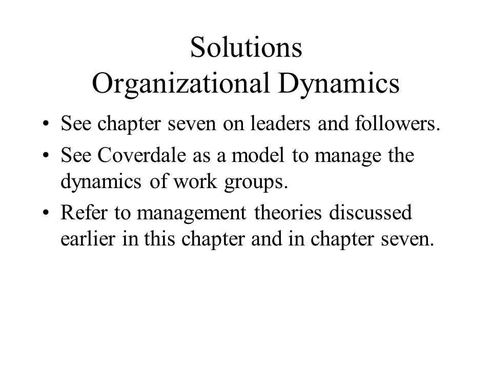Solutions Organizational Dynamics