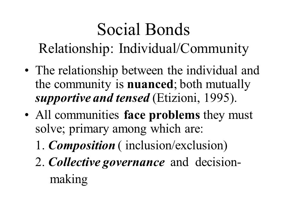 Social Bonds Relationship: Individual/Community