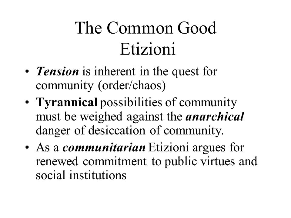 The Common Good Etizioni