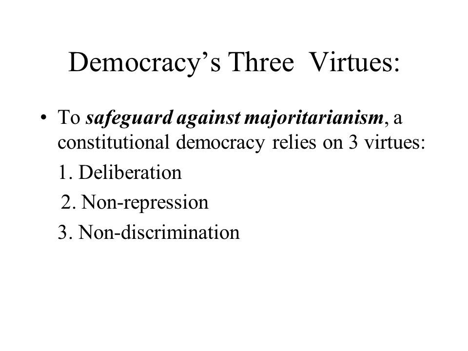 Democracy's Three Virtues: