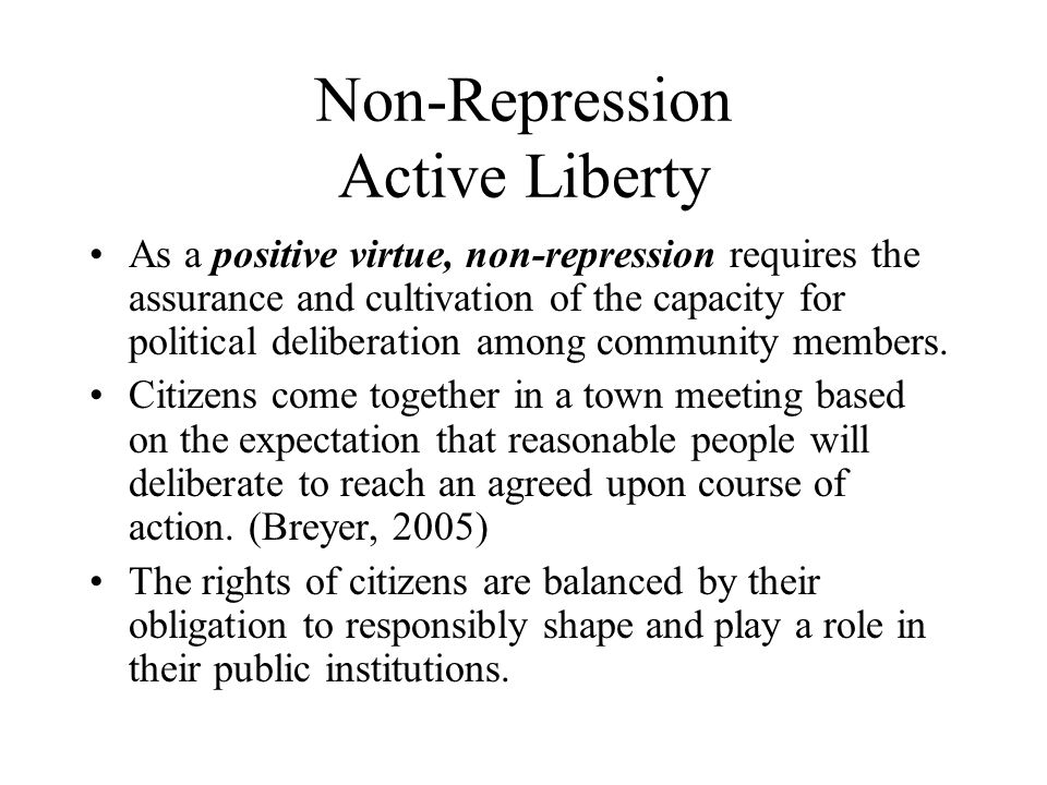 Non-Repression Active Liberty