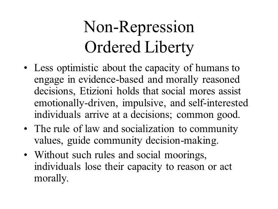 Non-Repression Ordered Liberty