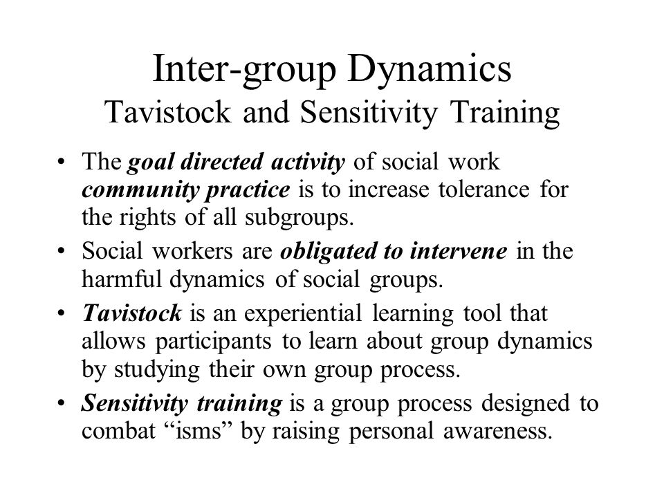Inter-group Dynamics Tavistock and Sensitivity Training
