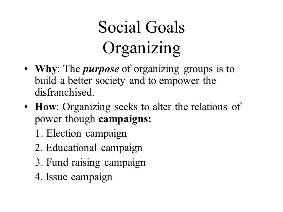 Social Goals Organizing